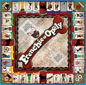 FRENCHIE-OPOLY Board Game